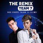 noo phuoc thinh the remix 2016 - noo phuoc thinh, slimv