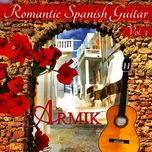 romantic spanish guitar, vol. 3 - armik