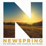 newspring en espanol con charlee buitrago (ep)  - newspring