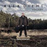 lullaby (single)  - alex diehl