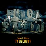 spotlight (single)  - silento, punch