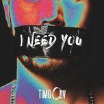 i need you (single)  - timo odv