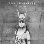 cleopatra (deluxe)  - the lumineers