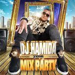 dj hamida mix party 2016 - dj hamida