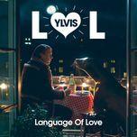 language of love (single)  - ylvis