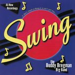 it don't mean a thing if it ain't got that swing - buddy bregman big band