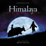 himalaya: the rearing of a chief (original motion picture soundtrack)  - bruno coulais