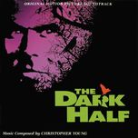 the dark half (original motion picture soundtrack)  - christopher young