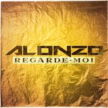 regarde moi (single) - alonzo