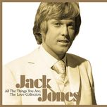 all the things you are : the love collection - jack jones