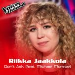 don't ask (the voice performance) (single) - riikka jaakkola, michael monroe