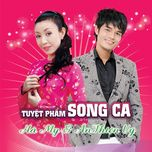 tuyet pham song ca - an thien vy, ha my