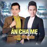 an cha me nhu troi bien (single) - vo nam nhan, dong nguyen