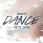 top hot dance music 2016  - v.a