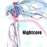 nhac nightcore au my ngau hung - nightcore