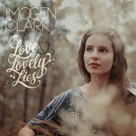 you'll only break my heart (single)  - imogen clark