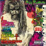 the electric warlock acid witch satanic orgy celebration dispenser - rob zombie