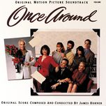 once around (original motion picture soundtrack) - james horner