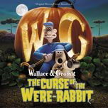 wallace & gromit: the curse of the were-rabbit (original motion picture soundtrack) - v.a