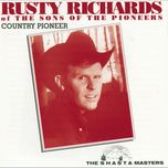 country pioneer - rusty richards
