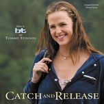 catch and release (original motion picture score) - bt, tommy stinson