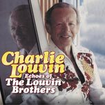 echoes of the louvin brothers - charlie louvin