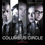 columbus circle (original motion picture soundtrack)  - brian tyler