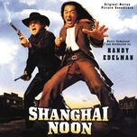 shanghai noon (original motion picture soundtrack)  - randy edelman