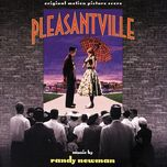 pleasantville (original motion picture score) - randy newman