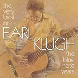 the very best of earl klugh (the blue note years) - earl klugh