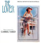 the lover (original motion picture soundtrack) - gabriel yared
