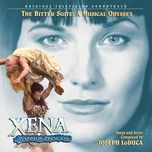 xena: warrior princess - the bitter suite: a musical odyssey (original television soundtrack) - joseph loduca