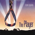 the player (original motion picture soundtrack) - thomas newman