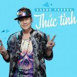 thuc tinh (single) - khanh phuong