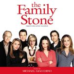 the family stone (original motion picture soundtrack)  - michael giacchino