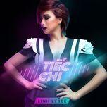 tiec chi (single) - linh lybee
