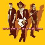 steve conte & the crazy truth - steve conte & the crazy truth