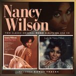just for now / lush life (remastered 2001) - nancy wilson