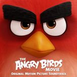 the angry birds movie (original motion picture soundtrack) - v.a
