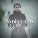 mot minh (single) - vo dinh hieu