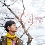 Nghe và tải nhạc hot Sleep Alone (From