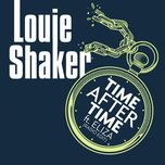time after time (radio edit) (single) - louie shaker
