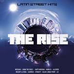 the rise latin street hits - v.a