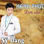 hanh phuc don so - sy dang