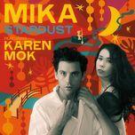 stardust (single) - mika, mac van uy (karen mok)