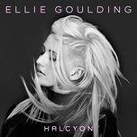 halcyon (edit) - ellie goulding