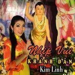 nhip vui khanh dan (single) - kim linh