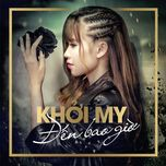 den bao gio (single) - khoi my