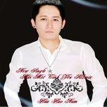 mai mot tinh yeu (single) - hua hao nam