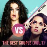 the best couple (vol.1) - selena gomez, katy perry